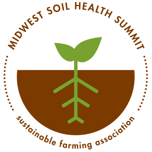 Midwest Soil Health Summit Sustainable Farming
